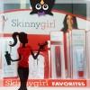 Skinny Girl Skin Care