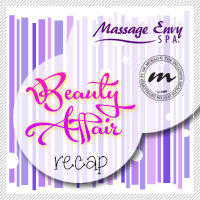 Beauty Affair Recap Massage Envy