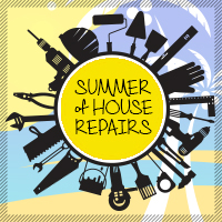 Summer of House Repairs